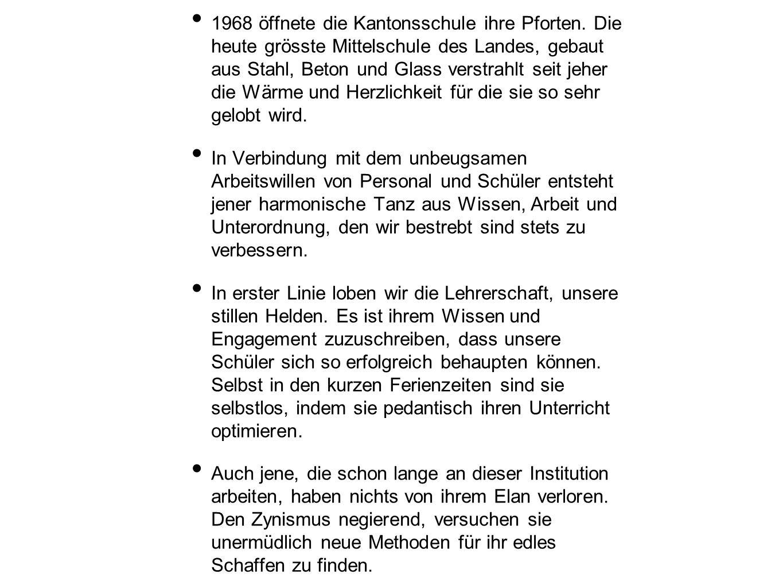 1968 öffnete die Kantonsschule ihre Pforten.