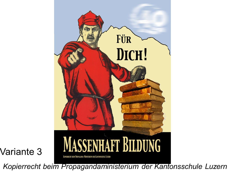 Variante 3 Kopierrecht beim Propagandaministerium der Kantonsschule Luzern