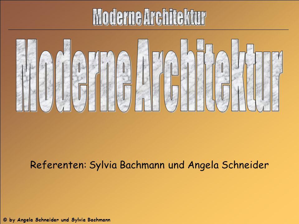 (c) by Angela Schneider und Sylvia Bachmann Referenten: Sylvia Bachmann und Angela Schneider © by Angela Schneider und Sylvia Bachmann
