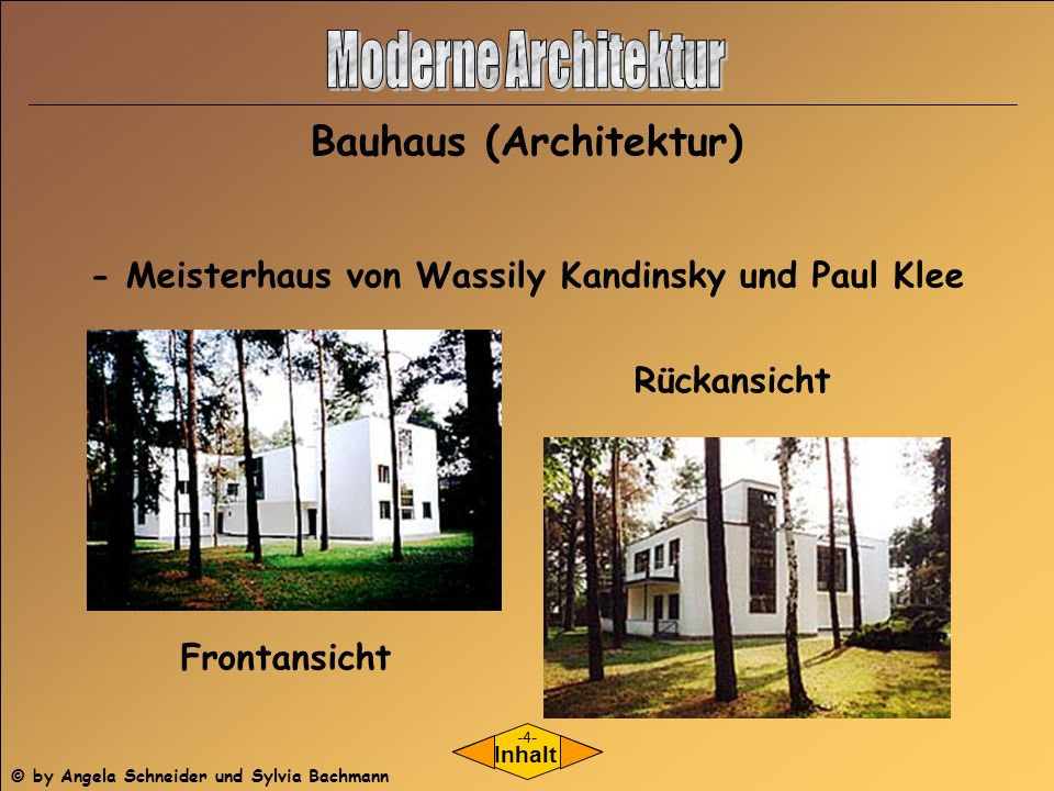 - Meisterhaus von Wassily Kandinsky und Paul Klee Frontansicht Rückansicht Inhalt Bauhaus (Architektur) -4- © by Angela Schneider und Sylvia Bachmann