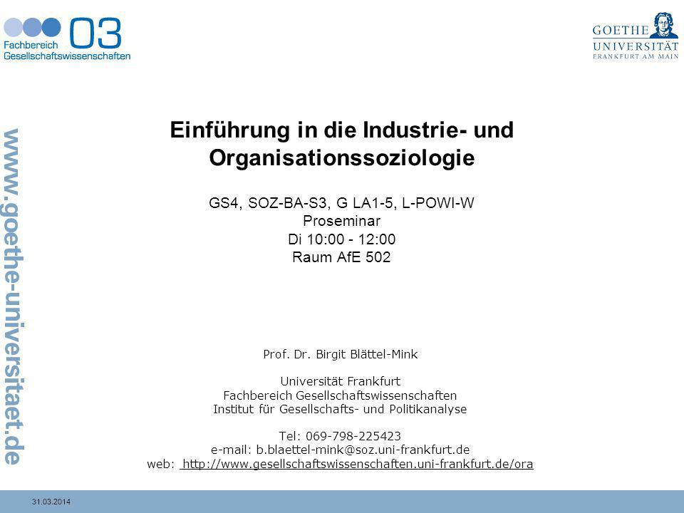 31.03.2014 Paul R.Lawrence und Jay W. Lorsch Organization and Environment 1.