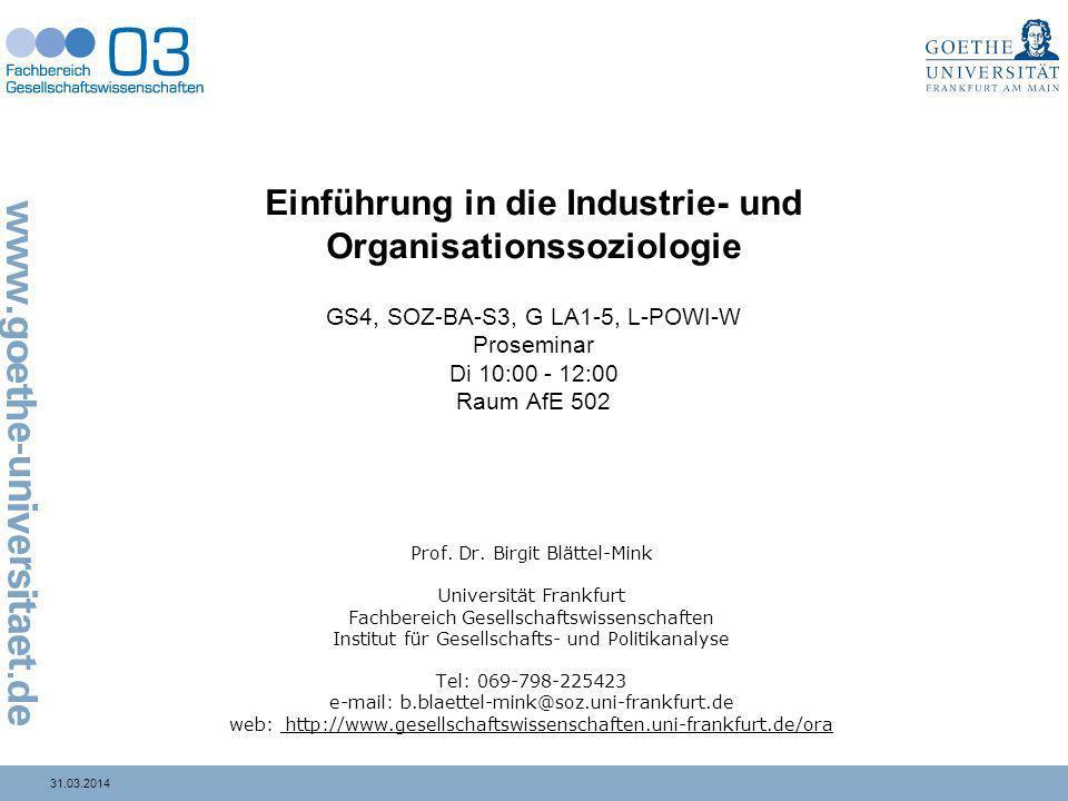 31.03.2014 23.11.10 Organisationen – Strukturen und Umwelt Lektüre Lawrence, Paul R./ Lorsch, Jay W.