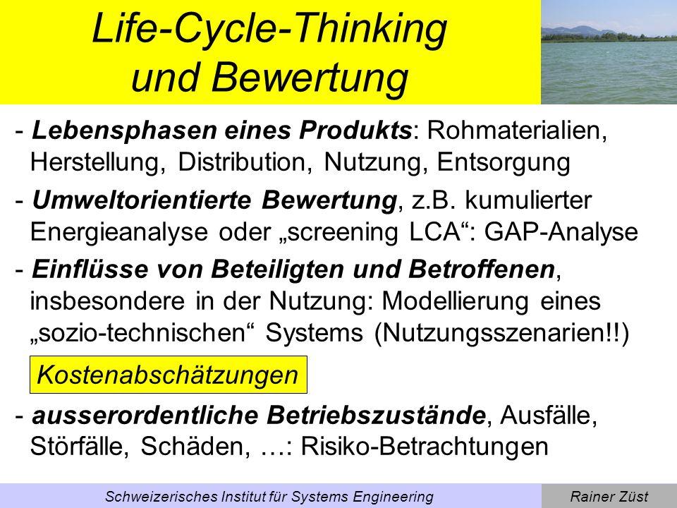 Rainer ZüstSchweizerisches Institut für Systems Engineering Life-Cycle-Costing: Beispiel Waschmaschine Ein Waschmaschine kostet 3000.- Sfr.