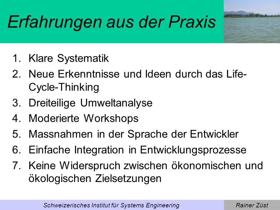 Rainer ZüstSchweizerisches Institut für Systems Engineering Life-Cycle-Thinking [Wimmer, Züst 2001]
