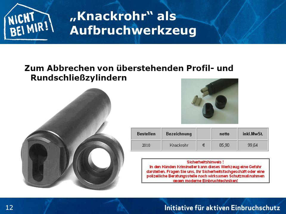 12 Knackrohr als Aufbruchwerkzeug Zum Abbrechen von überstehenden Profil- und Rundschließzylindern
