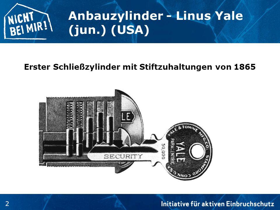 2 Anbauzylinder - Linus Yale (jun.) (USA) Erster Schließzylinder mit Stiftzuhaltungen von 1865