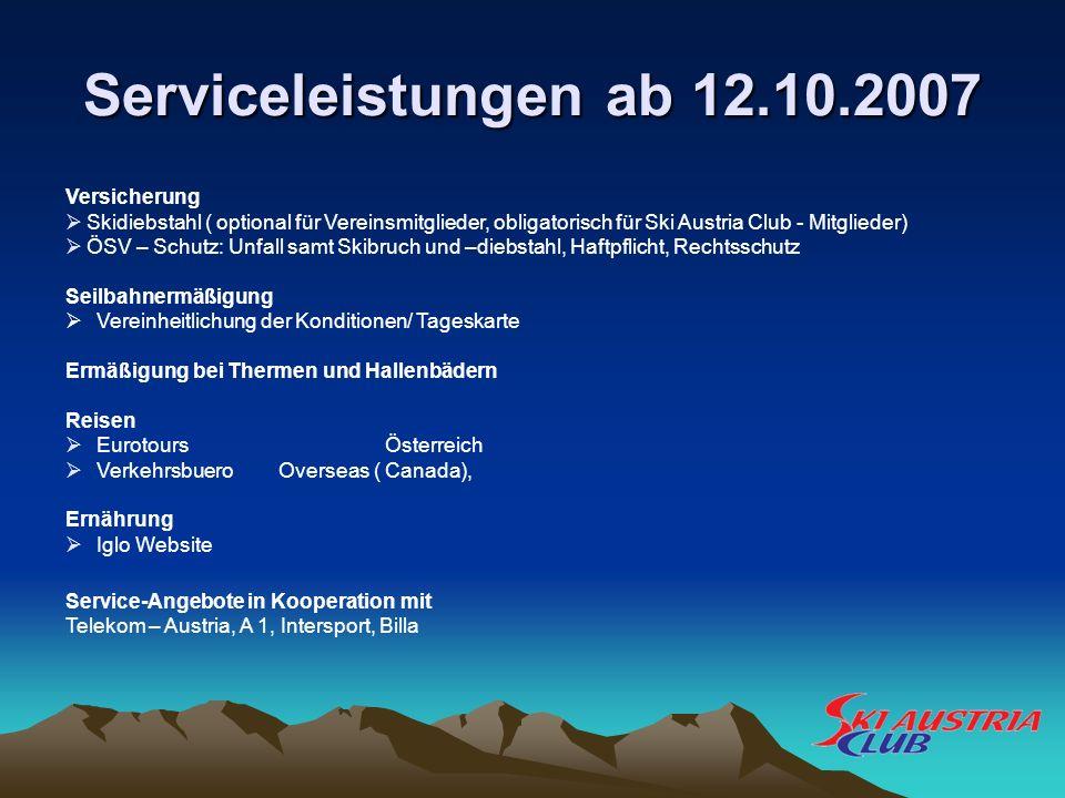 Versicherung Skidiebstahl ( optional für Vereinsmitglieder, obligatorisch für Ski Austria Club - Mitglieder) ÖSV – Schutz: Unfall samt Skibruch und –d