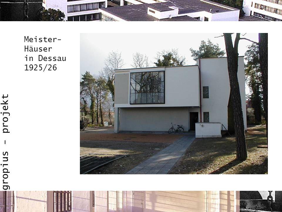 gropius - projekt Meister- Häuser in Dessau 1925/26