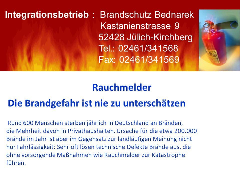 Rauchmelder Die Brandgefahr ist nie zu unterschätzen Rund 600 Menschen sterben jährlich in Deutschland an Bränden, die Mehrheit davon in Privathaushal