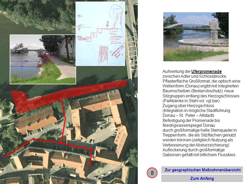 8 Zur geographischen Maßnahmenübersicht Zum Anfang Aufwertung der Uferpromenade zwischen Adler und Schlossbrücke; Pflasterfläche Großformat, die optis