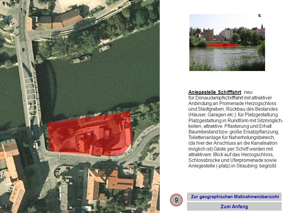 9 Zur geographischen Maßnahmenübersicht Zum Anfang Anlegestelle Schifffahrt neu für Donaudampfschifffahrt mit attraktiver Anbindung an Promenade Herzo