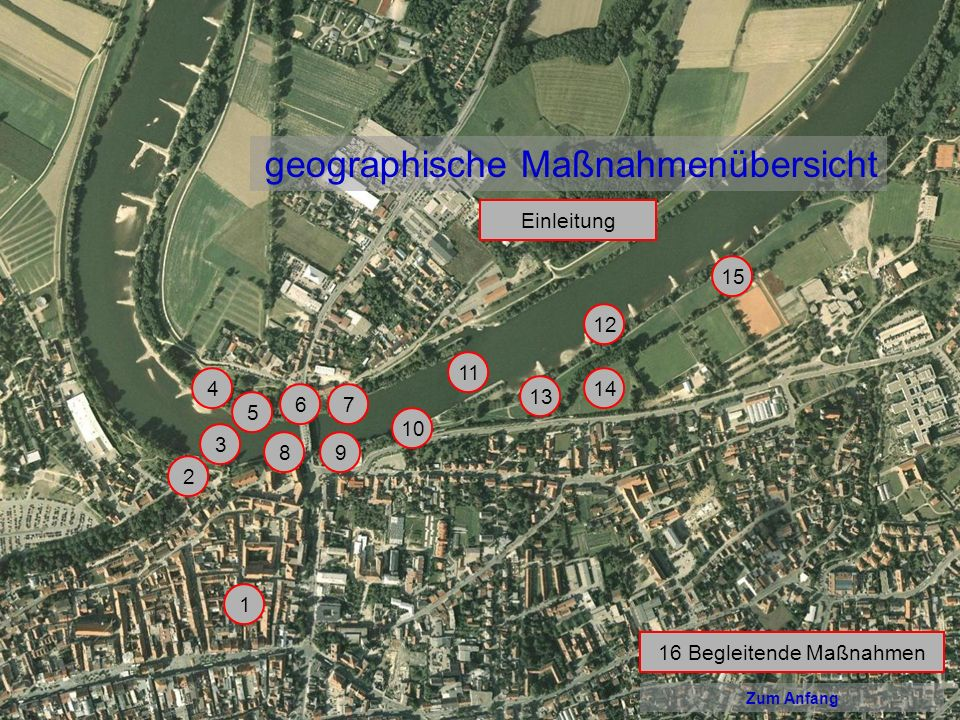Zur geographischen Maßnahmenübersicht Zum Anfang 1 Attraktive Gestaltung der Zuwegung zur Naherholung Erlebnisraum Donau durch Rad- und Gehweg, eventuell Fußgängerzone in der Albrechtsgasse und/oder Burggasse