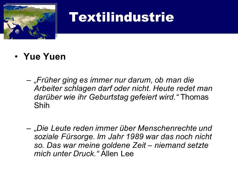 Textilindustrie Yue Yuen –Früher ging es immer nur darum, ob man die Arbeiter schlagen darf oder nicht. Heute redet man darüber wie ihr Geburtstag gef