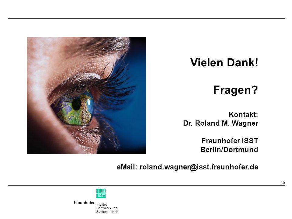 Institut Software- und Systemtechnik Fraunhofer ISST 14 Konklusion: Geodateninfrastruktur: kraftvolle Steckdose......