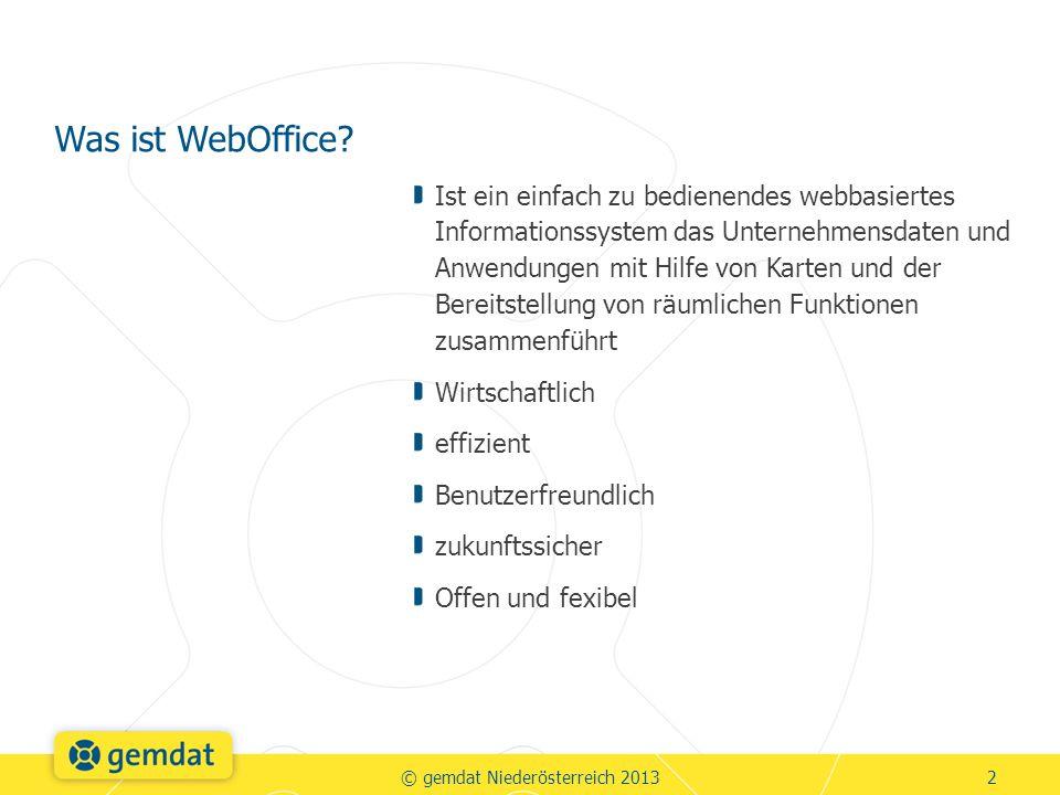 Ist ein einfach zu bedienendes webbasiertes Informationssystem das Unternehmensdaten und Anwendungen mit Hilfe von Karten und der Bereitstellung von räumlichen Funktionen zusammenführt Wirtschaftlich effizient Benutzerfreundlich zukunftssicher Offen und fexibel Was ist WebOffice.