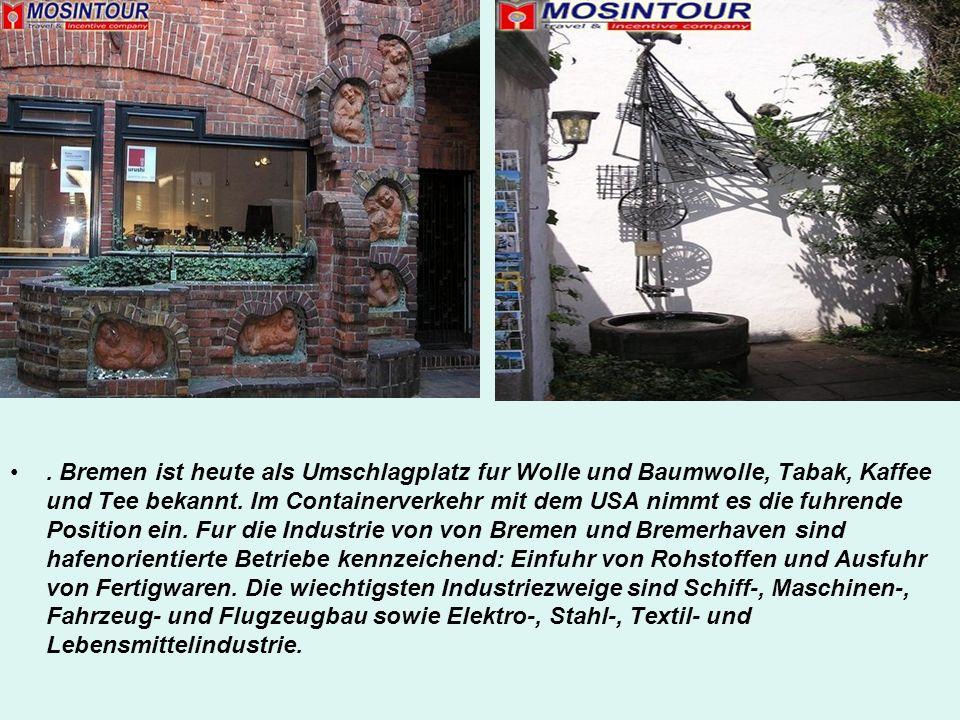 . Bremen ist heute als Umschlagplatz fur Wolle und Baumwolle, Tabak, Kaffee und Tee bekannt. Im Containerverkehr mit dem USA nimmt es die fuhrende Pos