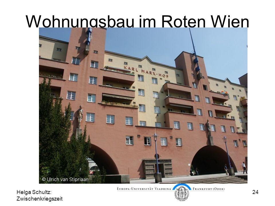Helga Schultz: Zwischenkriegszeit 24 Wohnungsbau im Roten Wien