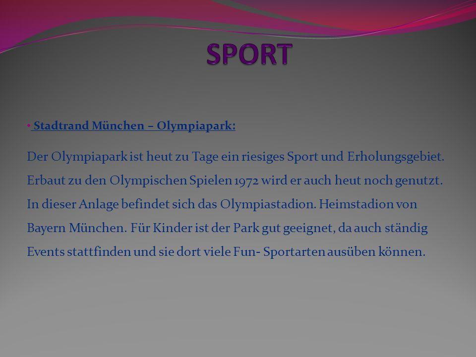 Stadtrand München – Olympiapark: Der Olympiapark ist heut zu Tage ein riesiges Sport und Erholungsgebiet. Erbaut zu den Olympischen Spielen 1972 wird