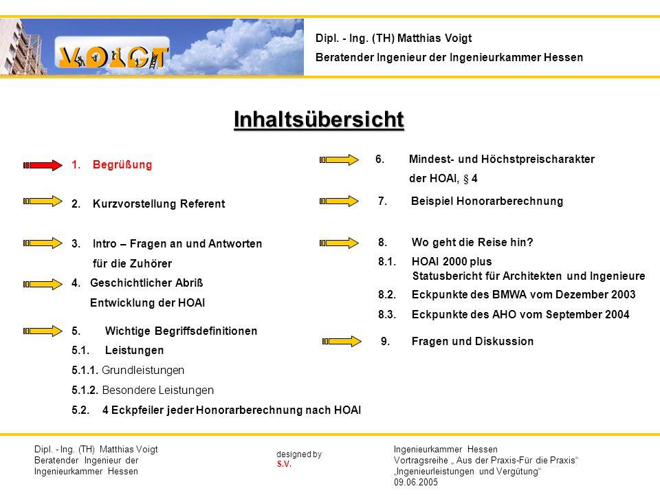 Ingenieurkammer Hessen Vortrag am 09.06.2005 Thema : Ingenieurleistungen und Vergütung: Was gibt es bei der Anwendung der Honorarordnung für Architekten und Ingenieure zu beachten.