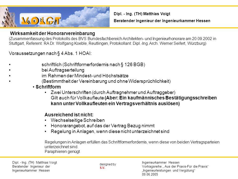 designed by S.V. Wirksamkeit der Honorarvereinbarung (Zusammenfassung des Protokolls des BVS Bundesfachbereich Architekten- und Ingenieurhonorare am 2