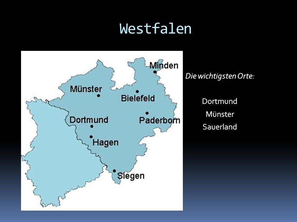 Die wichtigsten Orte: Dortmund Münster Sauerland Westfalen