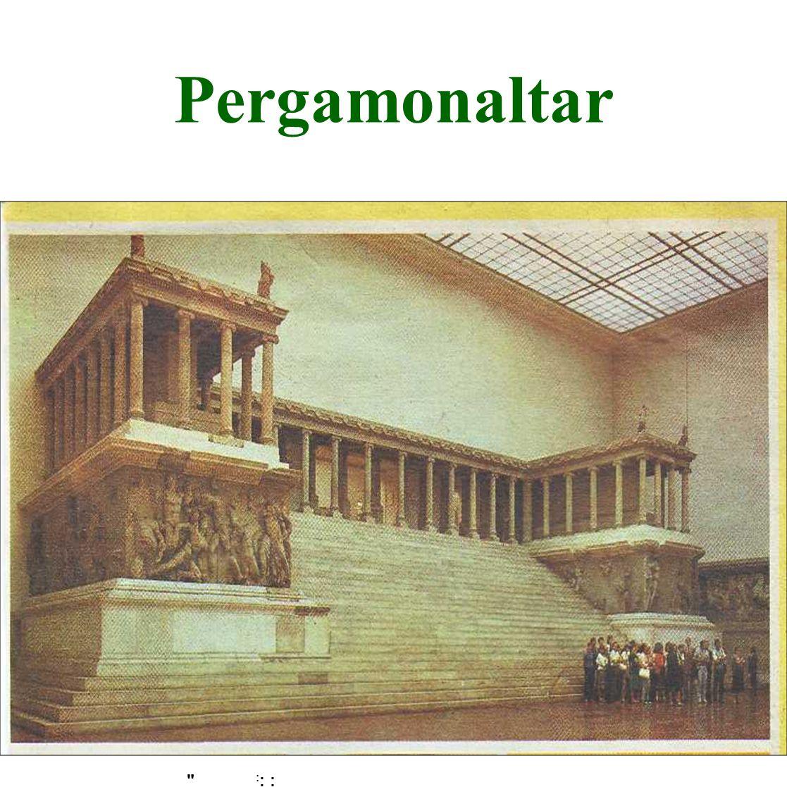 : : : Pergamonaltar