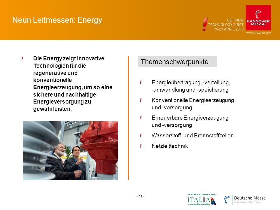 Neun Leitmessen: Energy Die Energy zeigt innovative Technologien für die regenerative und konventionelle Energieerzeugung, um so eine sichere und nachhaltige Energieversorgung zu gewährleisten.
