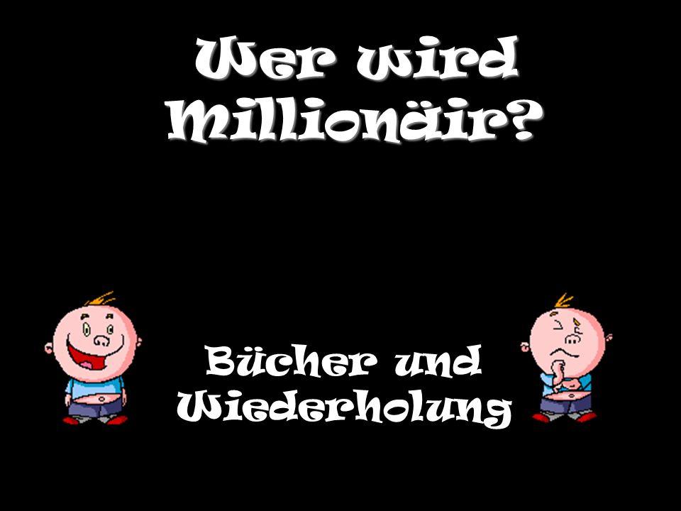 Wer wird Millionäir? Bücher und Wiederholung
