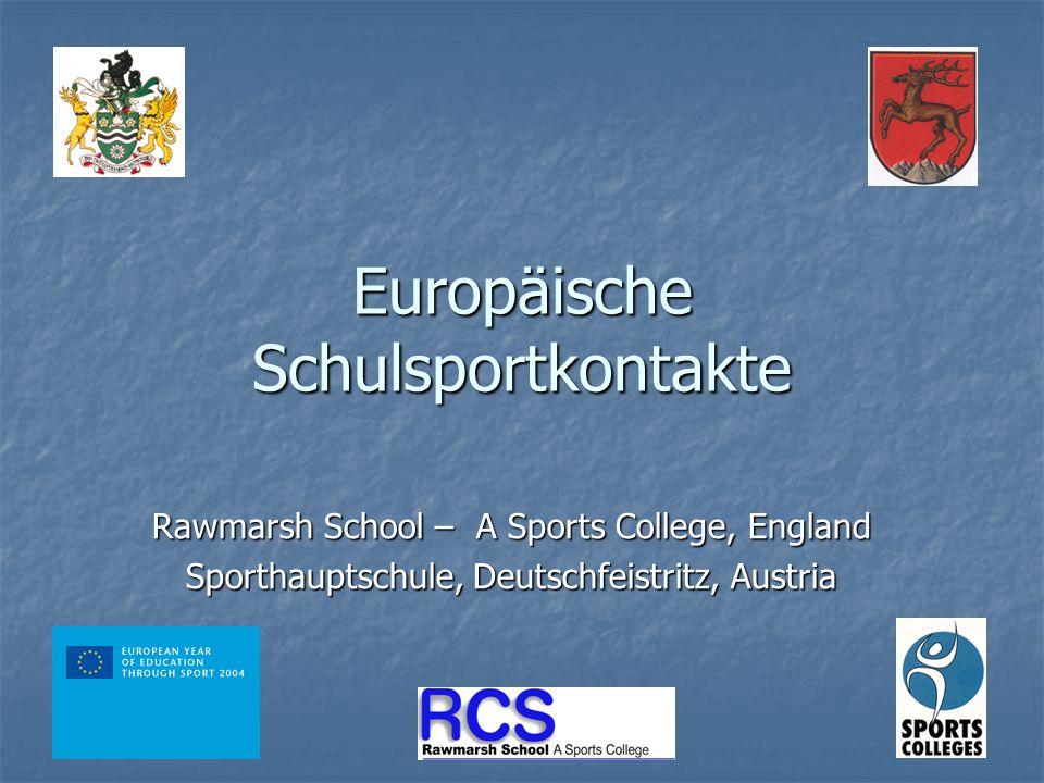 Europäische Schulsportkontakte Rawmarsh School – A Sports College, England Sporthauptschule, Deutschfeistritz, Austria