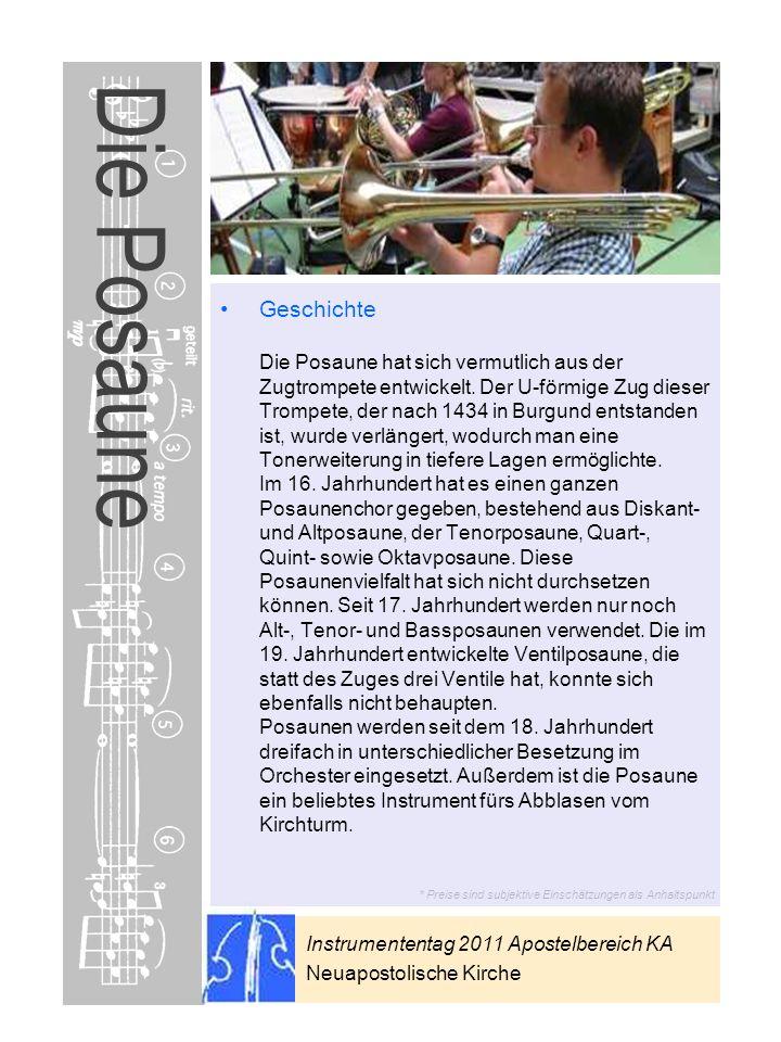 Instrumententag 2011 Apostelbereich KA Neuapostolische Kirche * Preise sind subjektive Einschätzungen als Anhaltspunkt Die Posaune Geschichte Die Posa