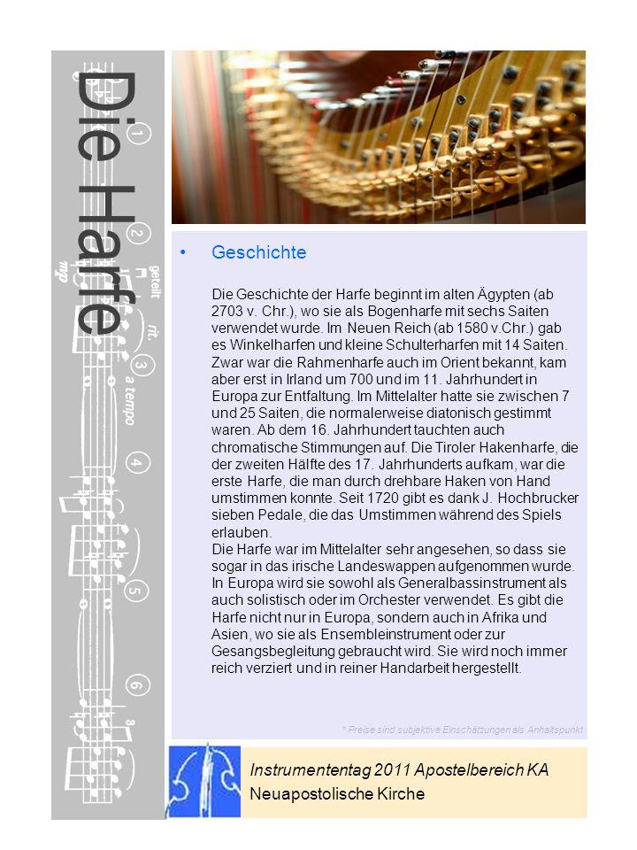 Instrumententag 2011 Apostelbereich KA Neuapostolische Kirche * Preise sind subjektive Einschätzungen als Anhaltspunkt Die Harfe Geschichte Die Geschi
