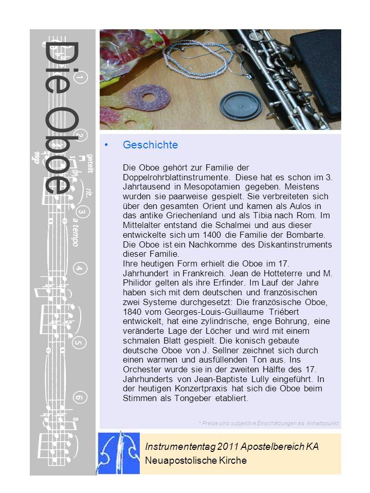 Instrumententag 2011 Apostelbereich KA Neuapostolische Kirche * Preise sind subjektive Einschätzungen als Anhaltspunkt Die Oboe Geschichte Die Oboe ge