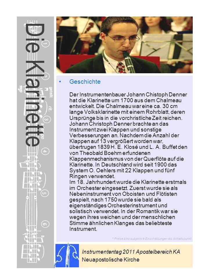 Instrumententag 2011 Apostelbereich KA Neuapostolische Kirche * Preise sind subjektive Einschätzungen als Anhaltspunkt Die Klarinette Geschichte Der I