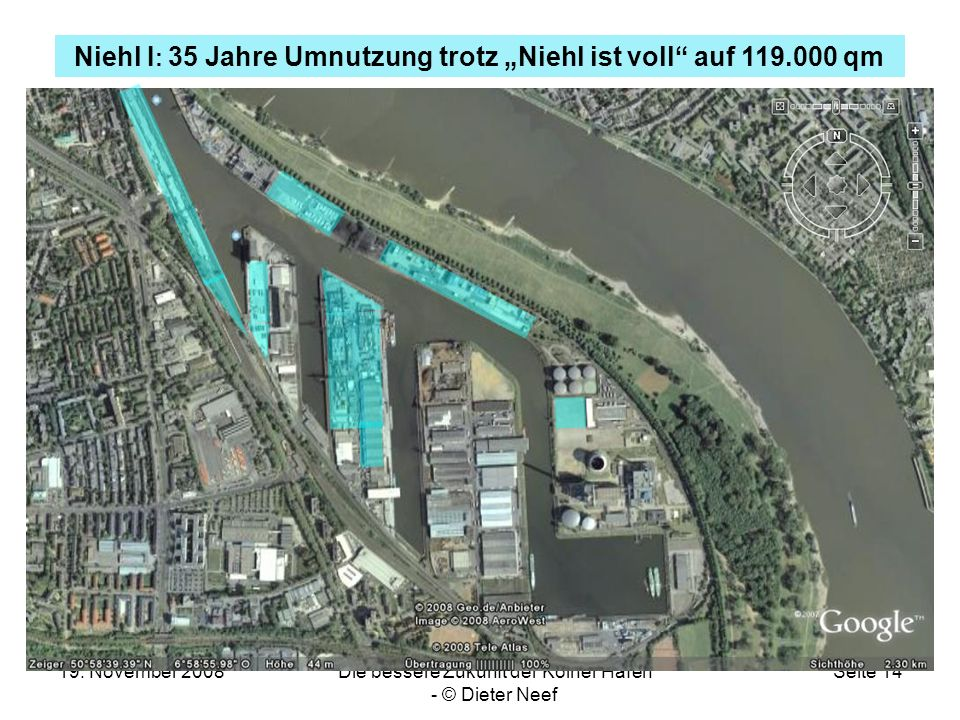 19. November 2008Die bessere Zukunft der Kölner Häfen - © Dieter Neef Seite 14 Niehl I : 35 Jahre Umnutzung trotz Niehl ist voll auf 119.000 qm