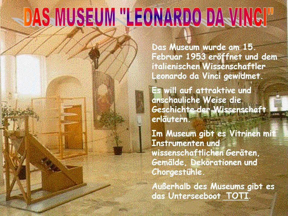 Das Museum wurde am 15.