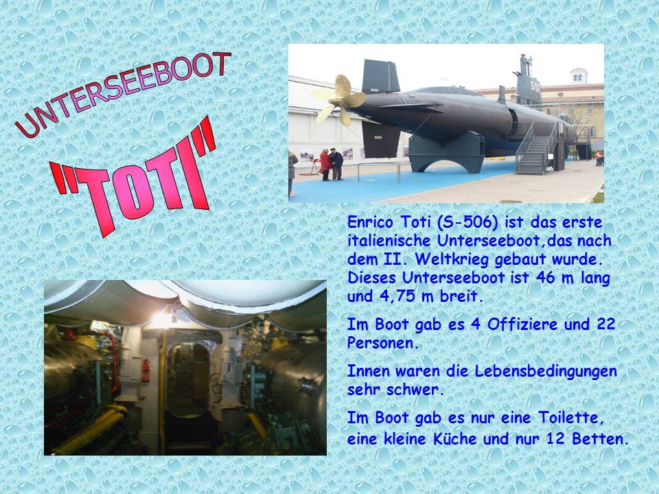 Enrico Toti (S-506) ist das erste italienische Unterseeboot,das nach dem II.