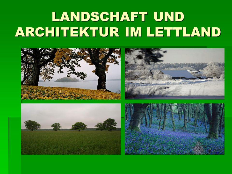 Das wichtigste Bestandteil der lettischen Architektur sind die Bäume- riesigegrosse, kleine, einzelne, zusammengewachsene, verschiedene.