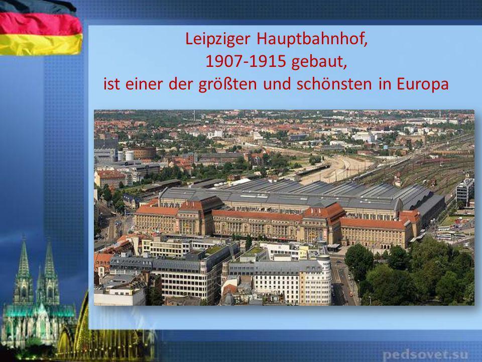 Leipziger Hauptbahnhof, 1907-1915 gebaut, ist einer der größten und schönsten in Europa