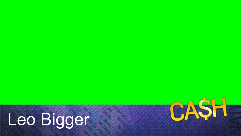 Leo Bigger