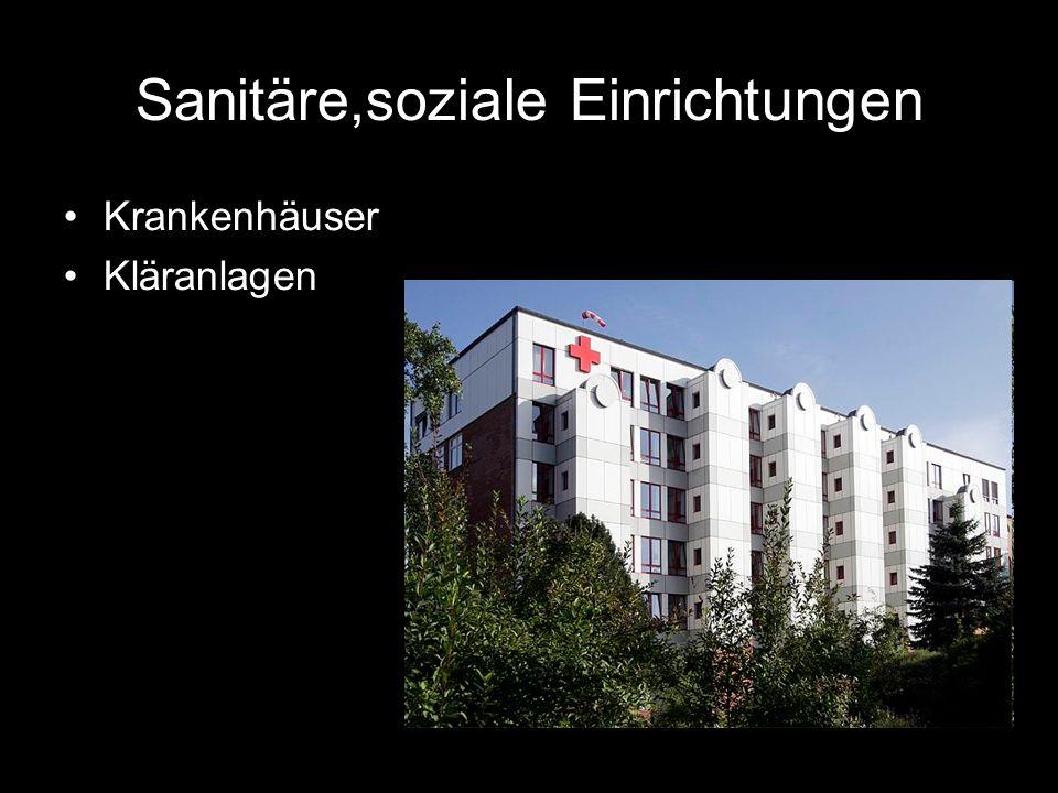 Sanitäre,soziale Einrichtungen Krankenhäuser Kläranlagen