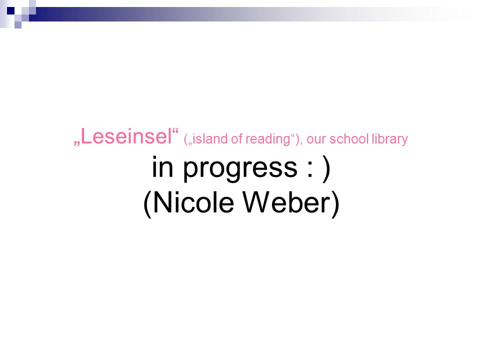 Reading implemented in the curriculum in progress : ) Sabrina Sauer