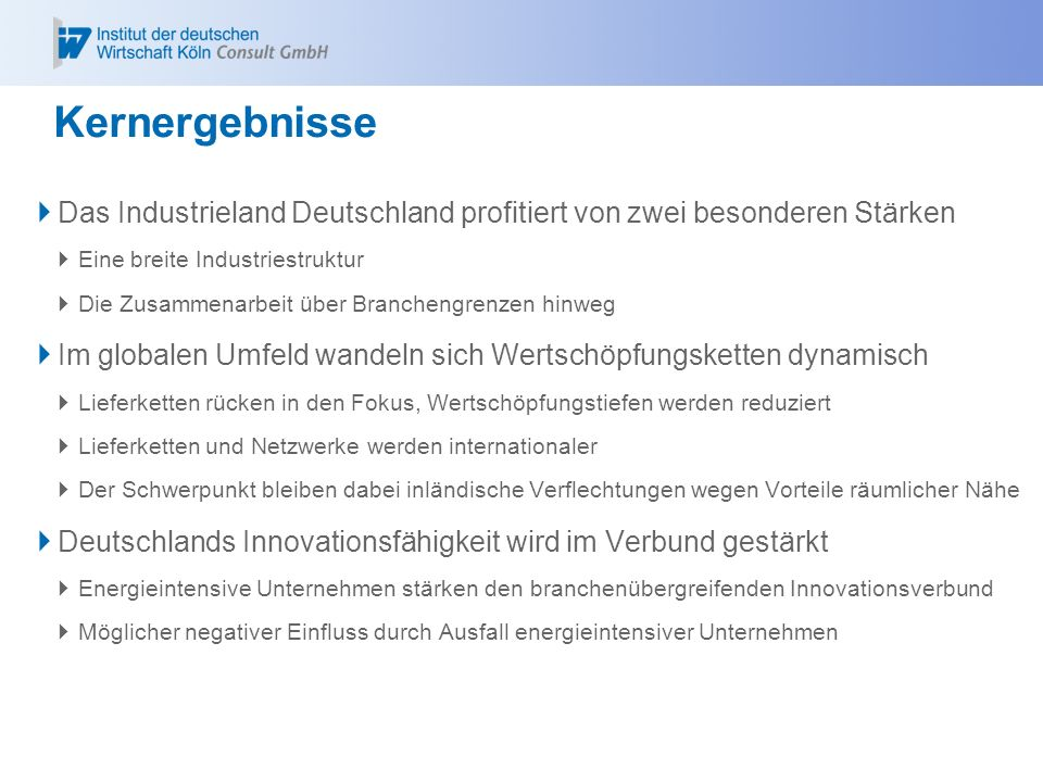Kernergebnisse Das Industrieland Deutschland profitiert von zwei besonderen Stärken Eine breite Industriestruktur Die Zusammenarbeit über Branchengren
