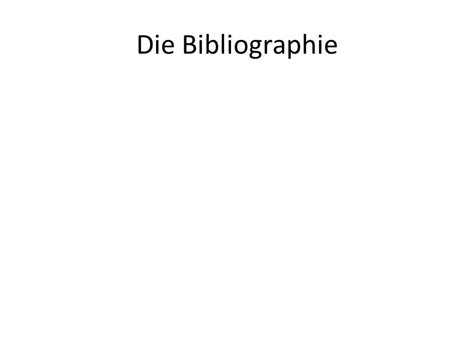 Die Bibliographie