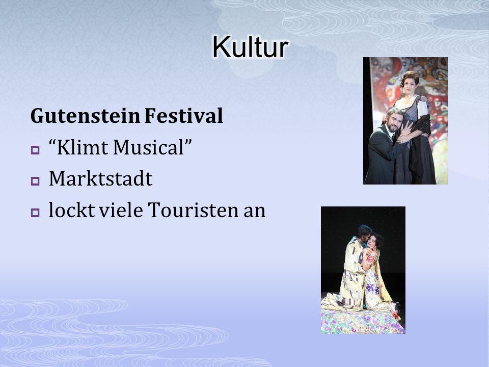 Gutenstein Festival Klimt Musical Marktstadt lockt viele Touristen an
