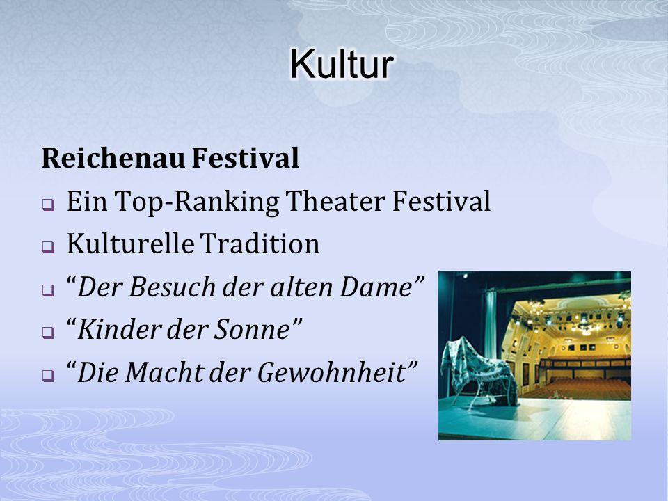 Reichenau Festival Ein Top-Ranking Theater Festival Kulturelle Tradition Der Besuch der alten Dame Kinder der Sonne Die Macht der Gewohnheit