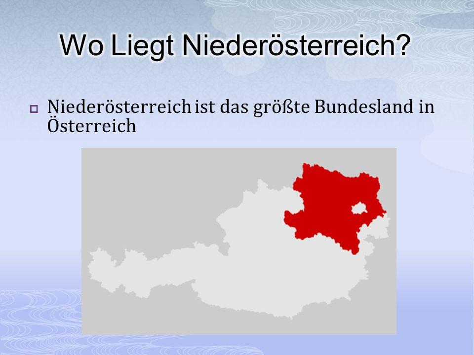 Niederösterreich ist das größte Bundesland in Österreich