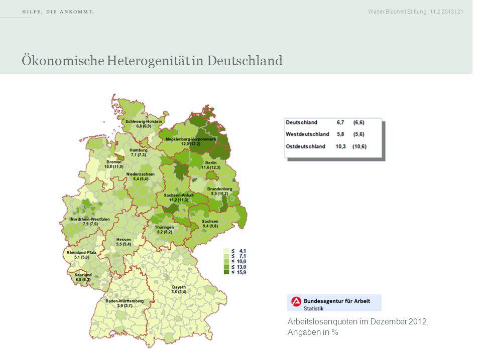 Walter Blüchert Stiftung | 11.2.2013 | 21 Ökonomische Heterogenität in Deutschland Arbeitslosenquoten im Dezember 2012, Angaben in % Quelle: Bundesage