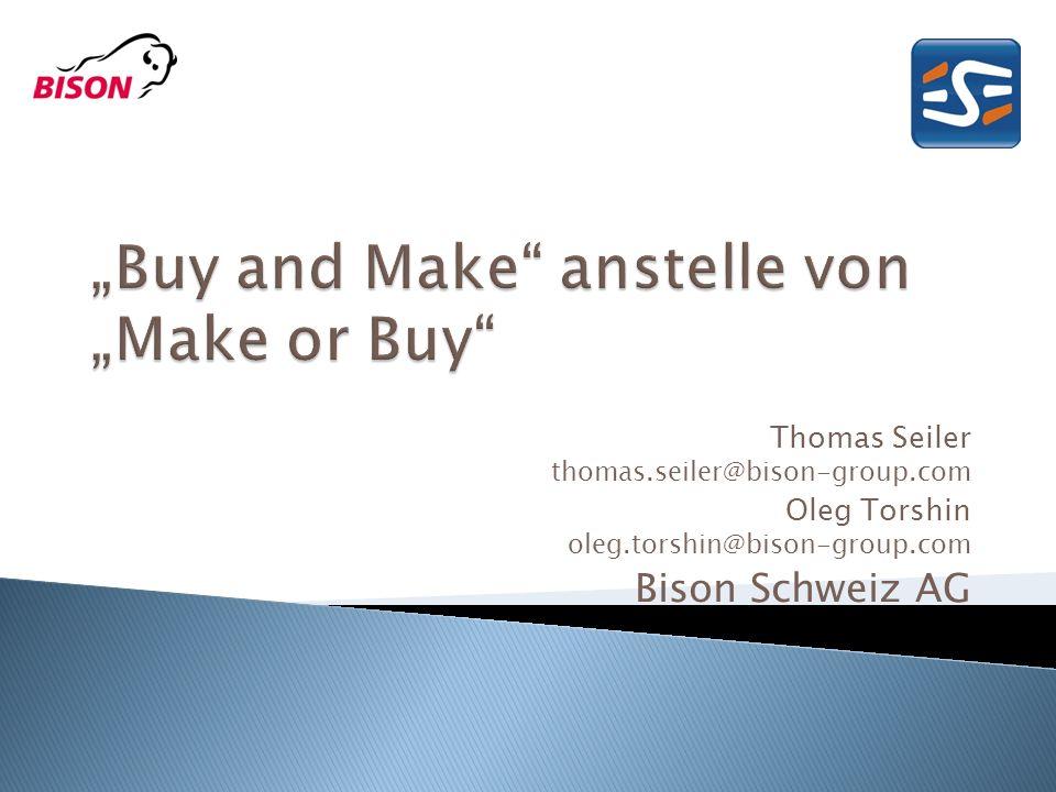 Thomas Seiler thomas.seiler@bison-group.com Oleg Torshin oleg.torshin@bison-group.com Bison Schweiz AG