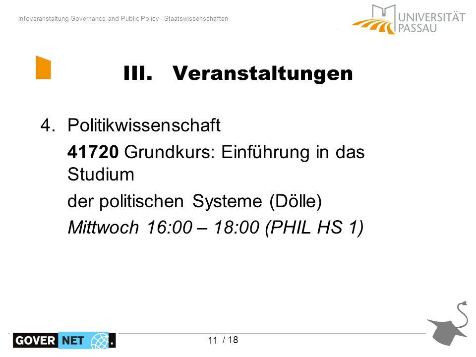 Infoveranstaltung Governance and Public Policy - Staatswissenschaften / 18 11 III. Veranstaltungen 4.Politikwissenschaft 41720 Grundkurs: Einführung i