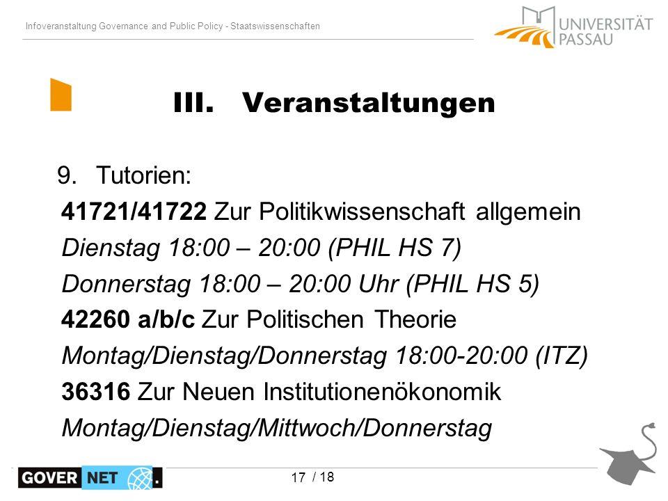 Infoveranstaltung Governance and Public Policy - Staatswissenschaften / 18 17 9.Tutorien: 41721/41722 Zur Politikwissenschaft allgemein Dienstag 18:00